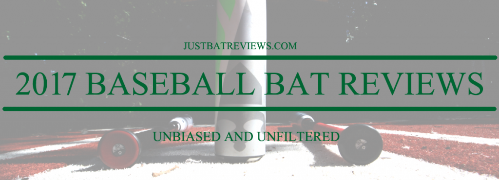 2017 Baseball Bat Reviews