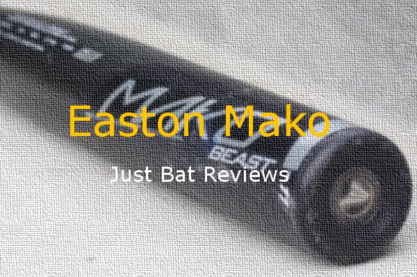 Easton Mako | 2014 – 2017 Baseball, Fastpitch, Softball Insights