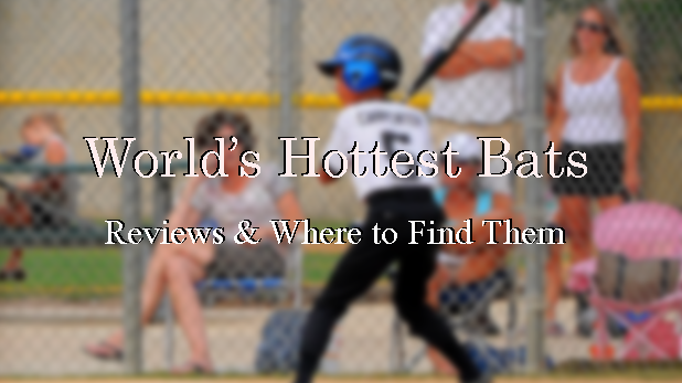 World S Hottest Bats The Best Ever In Baseball Softball