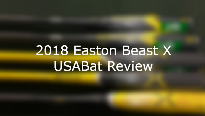 2018 Easton Beast X Hybrid uSaBat Review