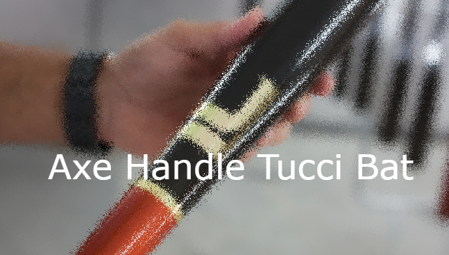 Axe Handle Tucci Bat